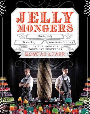 Jellimongers : Glow-in-the-Dark Jelly, Titanic Jelly, Flaming Jelly