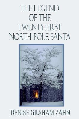Legend of the Twenty-First North Pole Santa