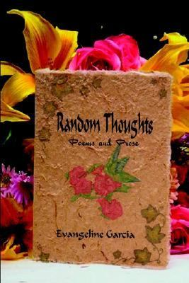 Random Thoughts Poems and Prose