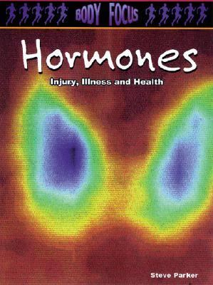 Hormones Injury, Illness and Health