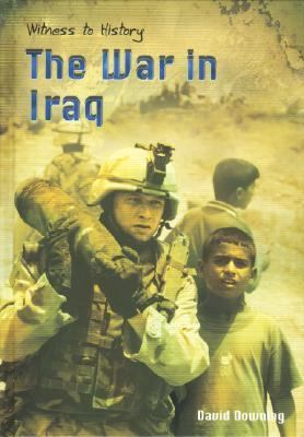 War In Iraq The War In Iraq