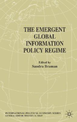 Emergent Global Information Policy Regime