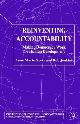 Reinventing Accountability Making Democracy Work for Human Development