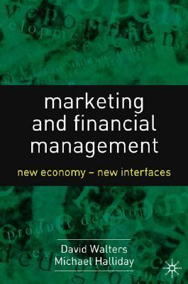 Marketing And Financial Management New Economy - New Interfaces