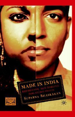 Made in India Decolonizations, Queer Sexualities, Trans/national Projects