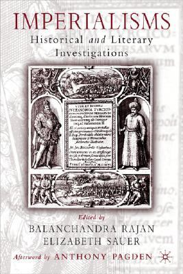 Imperialisms Historical and Literary Investigations, 1500-1900