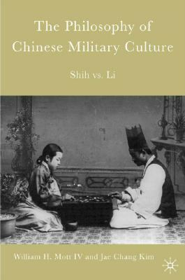 Philosophy of Chinese Military Culture Shih Vs. Li