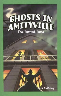 Ghosts in Amityville The Haunted House