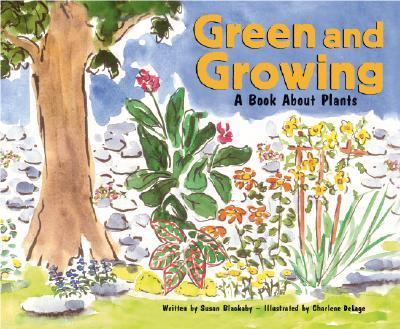 Green and Growing A Book About Plants
