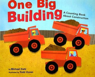 One Big Building A Counting Book About Construction