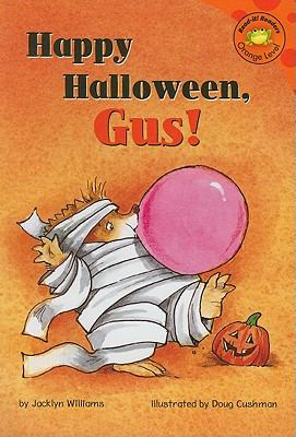 Happy Halloween, Gus! (Read-It! Readers, Orange Level: Gus the Hedgehog)