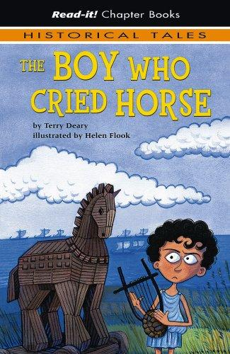 The Boy Who Cried Horse (Read-It! Chapter Books: Historical Tales)