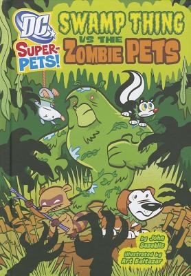 Swamp Thing vs the Zombie Pets