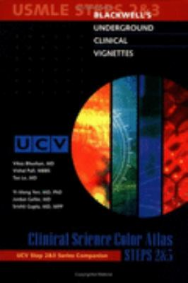 Blackwell's Underground Clinical Vignettes Clinical Science Color Atlas, Step 2 & 3