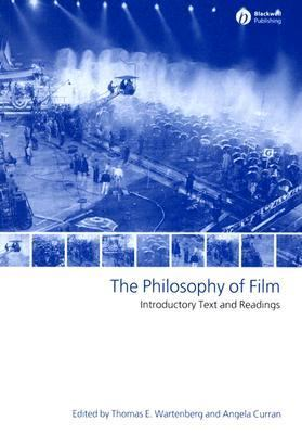 Philosophy Of Film Intoductory Text and Readings
