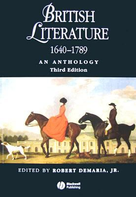 British Literature 1640 - 1789: An Anthology