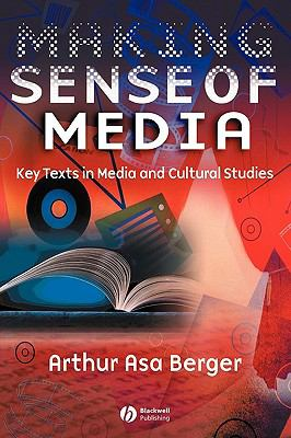 Making Sense Of Media Key Texts In Media And Cultural Studies