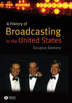 A History of Broadcasting in the United States
