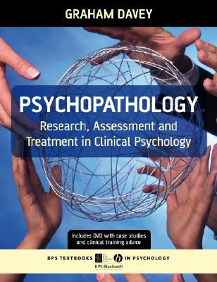 Psychopathology: Research, Assessment and Treatment in Clinical Psychology