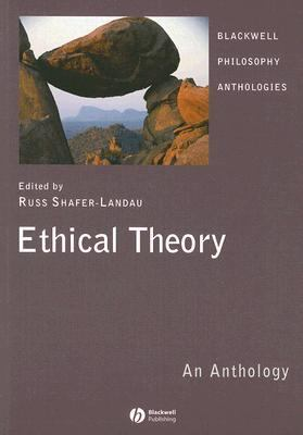 Ethical Theory An Anthology