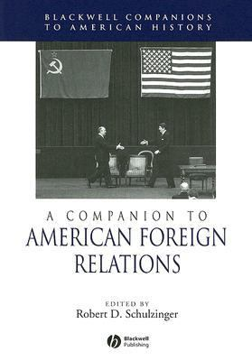 Companion to American Foreign Relations