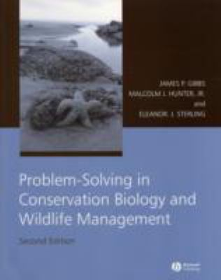 Problem-solving in Conservation Biology And Wildlife Management