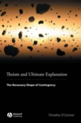 Theism and Ultimate Explanation
