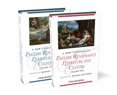 A New Companion to English Renaissance Literature and Culture (Blackwell Companions to Literature and Culture)
