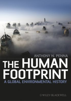 The Human Footprint: A Global Environmental History