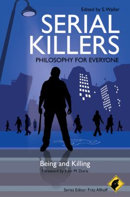 Serial Killers : Being and Killing