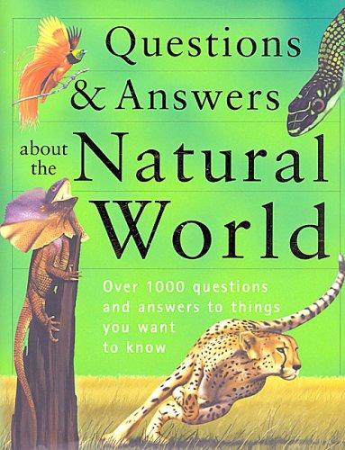 Questions and Answers of the Natural World (Children's Reference)