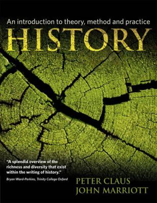 History : An Introduction to Theory, Method, and Practice
