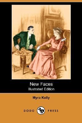 New Faces (Illustrated Edition) (Dodo Press)