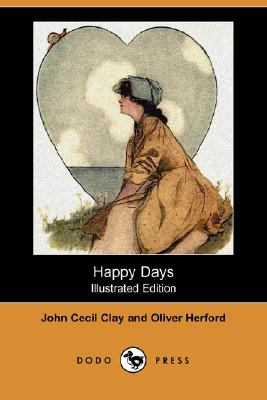 Happy Days (Illustrated Edition)