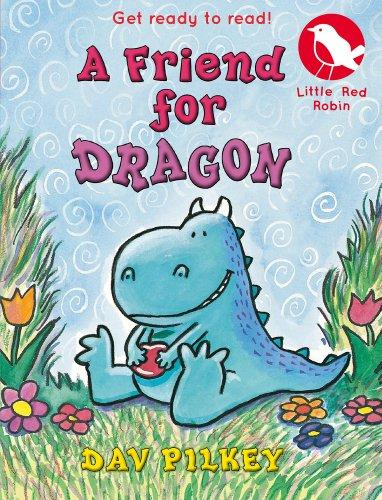 A Friend for Dragon (Little Red Robin)
