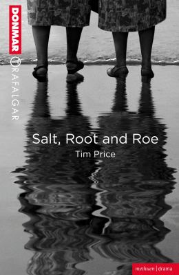 Salt, Root and Roe (Modern Plays)
