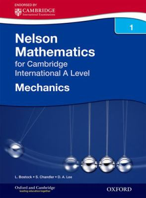 Mechanics 1 for Cambridge A Level