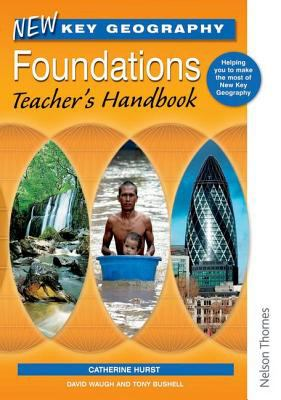 Foundations Teachers Handbook (New Key Geography)
