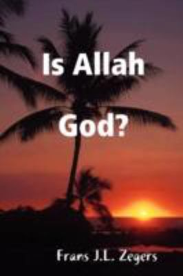 Is Allah God?