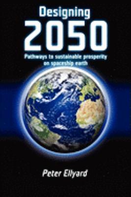 Designing 2050 - Ellyard, Peter pdf epub