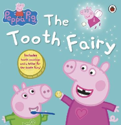 The Tooth Fairy. (Peppa Pig)