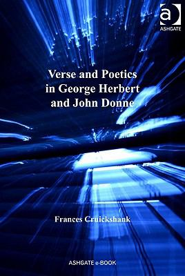 Verse and Poetics in George Herbert and John Donne