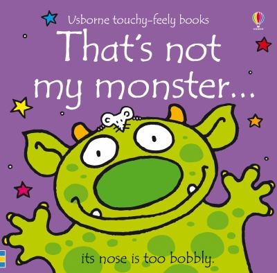 That's Not My Monster--. [Written by Fiona Watt