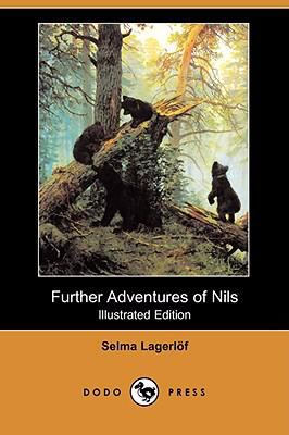 Further Adventures Of Nils (Illustrated Edition)