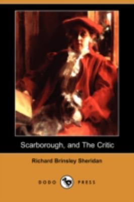 A Trip to Scarborough, and The Critic: or, A Tragedy Rehearsed (Dodo Press)