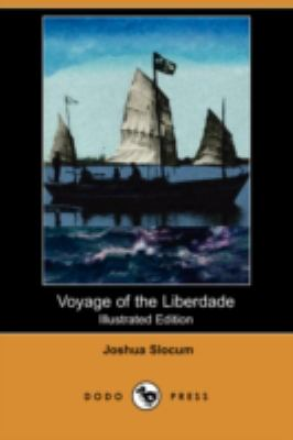 Voyage Of The Liberdade (Illustrated Edition)