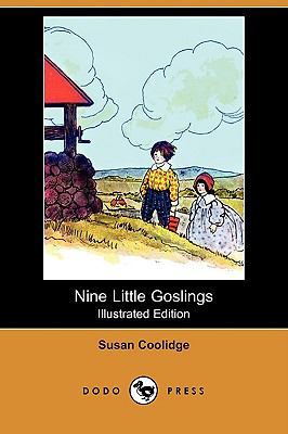Nine Little Goslings (Illustrated Edition)