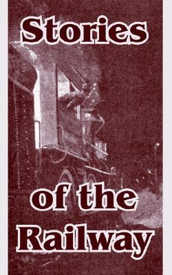 Stories of the Railway