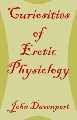 Curiosities of Erotic Physiology