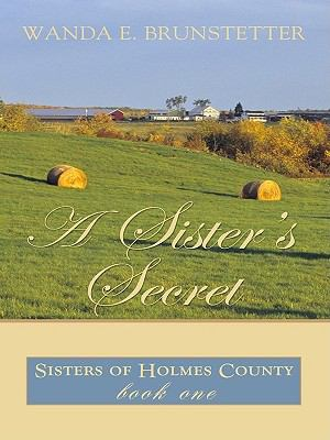 A Sister's Secret (Thorndike Press Large Print Christian Romance Series)